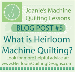 What is Heirloom Machine Quilting?